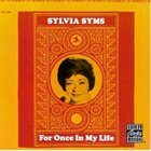 SYLVIA SYMS For Once in My Life album cover
