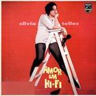 SYLVIA TELLES Amor Em Hi-fi album cover