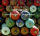 SYLVIE COURVOISIER Sylvie Courvoisier & Mary Halvorson : Crop Circles album cover