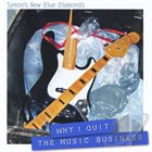 SYMON'S NEW BLUE DIAMONDS Why I Quit The Music Business album cover