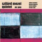 SZILÁRD MEZEI As You album cover