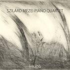 SZILÁRD MEZEI Inkább / Rather album cover