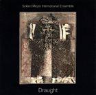 SZILÁRD MEZEI Szilárd Mezei International Ensemble : Draught album cover