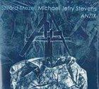 SZILÁRD MEZEI Szilard Mezei/Michael Jefry Stevens Duo : Anzix album cover