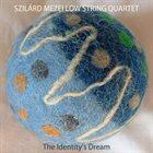 SZILÁRD MEZEI The Identity's Dream album cover