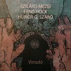 SZILÁRD MEZEI Virradó album cover