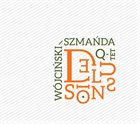 KSAWERY WÓJCIŃSKI Wójciński / Szmańda Quartet : Delusions album cover