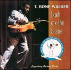 T-BONE WALKER Back on the Scene album cover