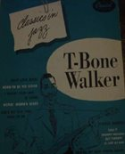 T-BONE WALKER Classics In Jazz album cover