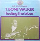 T-BONE WALKER Feelin' the Blues album cover