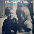 T-BONE WALKER I Want a Little Girl album cover