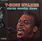 T-BONE WALKER Stormy Monday Blues Album Cover