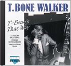 T-BONE WALKER T-Bone's That Way album cover