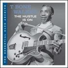 T-BONE WALKER The Hustle Is On album cover
