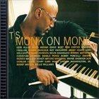T. S. MONK Monk On Monk album cover
