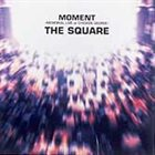 T-SQUARE Moment album cover