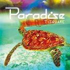 T-SQUARE Paradise album cover