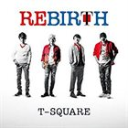 T-SQUARE Rebirth album cover