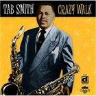 TAB SMITH Crazy Walk album cover