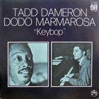 TADD DAMERON Tadd Dameron, Dodo Marmarosa :