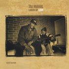 TAJ MAHAL Labor of Love album cover