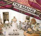TAJ MAHAL Taj Mahal Meets The Culture Musical Club Of Zanzibar : Mkutano album cover