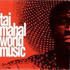 TAJ MAHAL World Music album cover