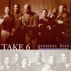 TAKE 6 Greatest Hits album cover