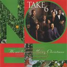 TAKE 6 We Wish You a Merry Christmas album cover
