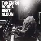 TAKEHIRO HONDA Best Album album cover