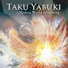 TAKU YABUKI Modern World Symphony album cover