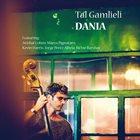 TAL GAMLIELI Dania album cover