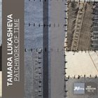 TAMARA LUKASHEVA Tamara Lukasheva Quartett: Patchwork Of Time album cover