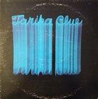 TARIKA BLUE Tarika Blue album cover