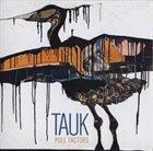 TAUK Pull Factors album cover