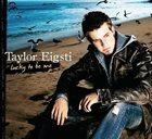 TAYLOR EIGSTI Lucky to Be Me album cover