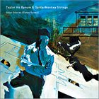 TAYLOR HO BYNUM Other Stories (Three Suites) album cover