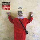 TAYLOR'S UNIVERSE Kind Of Red album cover
