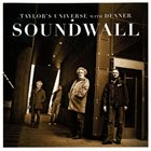 TAYLOR'S UNIVERSE Taylor's Universe with Denner : Soundwall album cover