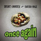 TAYLOR'S UNIVERSE Taylor's Universe With Karsten Vogel : Once Again album cover
