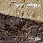 TAYLOR'S UNIVERSE Terra Nova album cover