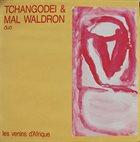TCHANGODEI les venins d'afrique (with Mal Waldron) album cover