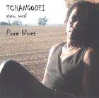 TCHANGODEI Pure Blues album cover