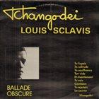 TCHANGODEI Tchangodei & Louis Sclavis : Ballade obscure album cover