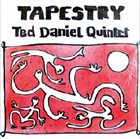 TED DANIEL Tapestry album cover