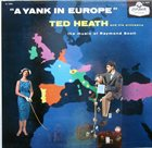TED HEATH A Yank in Europe album cover