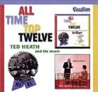 TED HEATH All Time Top Twelve / Shall We Dance? album cover