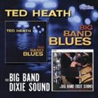 TED HEATH Big Band Blues / The Big Band Dixie Sound album cover