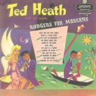 TED HEATH Rodgers for Moderns album cover