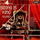TED HEATH Swing Is King album cover